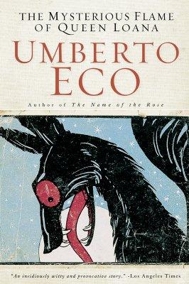 Mysterious Flame of Queen Loana By Eco, Umberto/ Brock, Geoffrey (TRN)