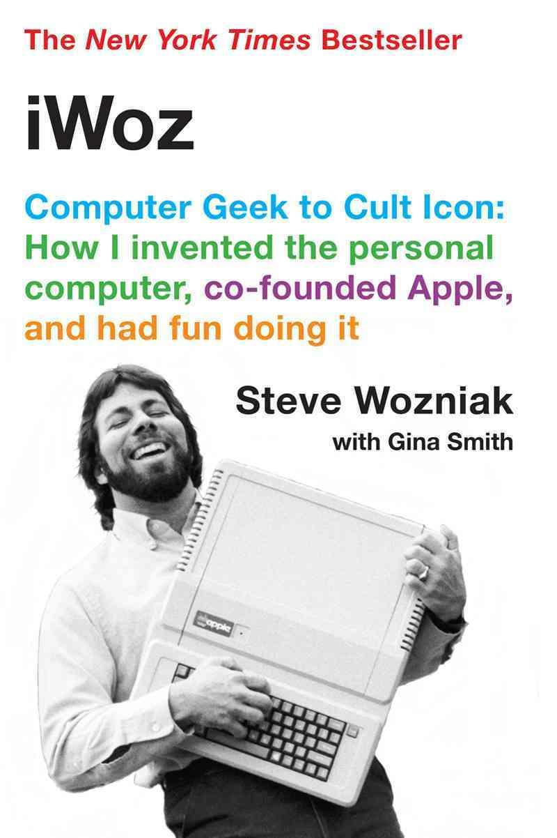 iWoz By Wozniak, Steve/ Smith, Gina (CON)