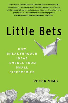 Little Bets By Sims, Peter